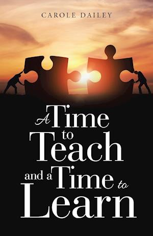 A Time to Teach and a Time to Learn