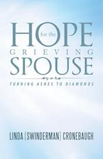 Hope for the Grieving Spouse: Turning Ashes to Diamonds