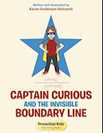 Captain Curious and the Invisible Boundary Line