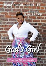 God's Girl: Living My Life for His Glory