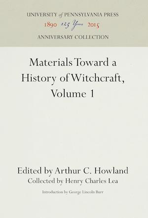 Bog, hardback Materials Toward a History of Witchcraft, Volume 1 af Henry Charles Lea
