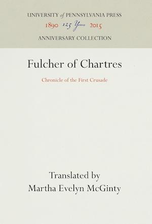 Bog, hardback Fulcher of Chartres af Martha Evelyn McGinty