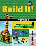 Build It! Volume 3 (Brick Books)