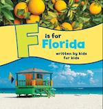 F Is for Florida (See My State Alphabet Books)