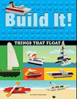 Build It! Things That Float (Brick Books)