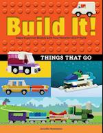 Build It! Things That Go (Brick Books)