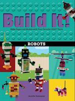 Build It! Robots (Brick Books)