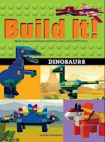 Build It! Dinosaurs (Brick Books)