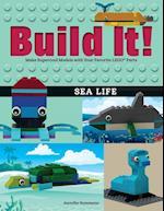 Build It! Sea Life (Brick Books)