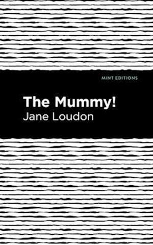 The Mummy!
