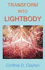 Transform Into Lightbody