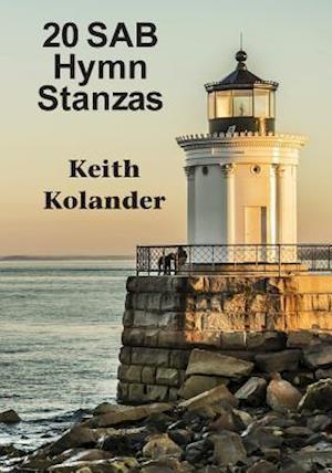 Bog, paperback 20 Sab Hymn Stanzas af Keith Kolander