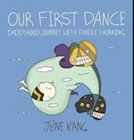 Our First Dance: Daddyhood Journey with Doodle Thinking