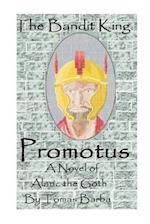 The Bandit King - Promotus