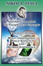 Nikola Tesla: Afterlife Comments on Paraphysical Concepts (Volume)