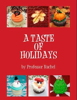 Taste of Holidays af Professor Rachel
