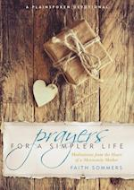 Prayers for a Simpler Life (Plainspoken Devotion)