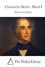 Chemische Briefe - Band I af Justus Von Liebig