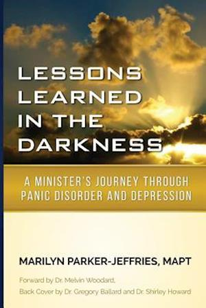 Lessons Learned in the Darkness