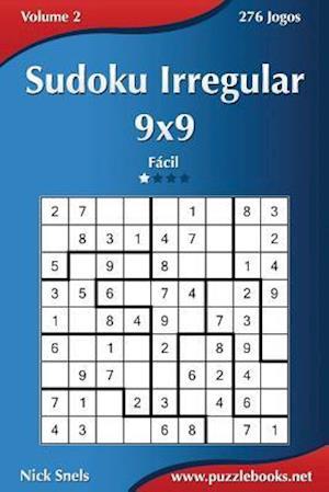 Sudoku Irregular 9x9 - Facil - Volume 2 - 276 Jogos