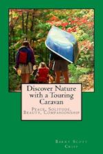 Discover Nature with a Touring Caravan