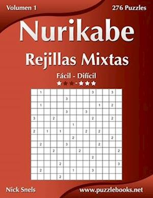 Nurikabe Rejillas Mixtas - de Facil a Dificil - Volumen 1 - 276 Puzzles