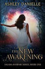 The New Awakening Salama Bandari (Safe Haven) Series Book One