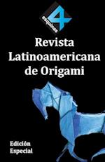 4 Esquinas Revista Latinoamericana de Origami. Edicion Especial. af Paul Espinoza