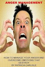 Anger Management af Patricia a. Carlisle