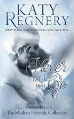 Never Let You Go af Katy Regnery