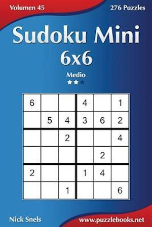 Sudoku Mini 6x6 - Medio - Volumen 45 - 276 Puzzles