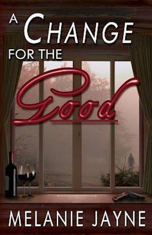 Bog, paperback A Change for the Good af Melanie Jayne