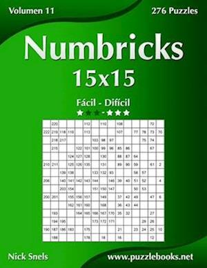 Numbricks 15x15 - de Facil a Dificil - Volumen 11 - 276 Puzzles