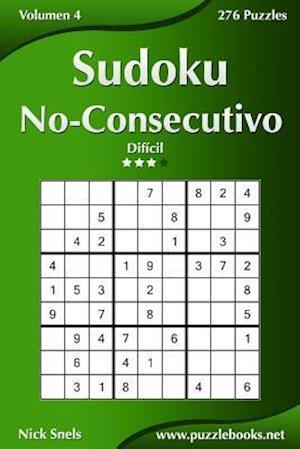 Sudoku No-Consecutivo - Difícil - Volumen 4 - 276 Puzzles