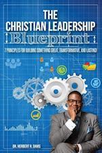The Christian Leadership Blueprint
