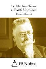 Le Machiavelisme Et L'Anti-Machiavel af Charles Benoist