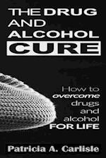 The Drug and Alcohol Cure