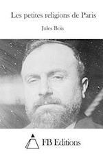 Les Petites Religions de Paris af Jules Bois