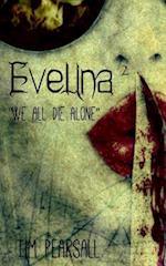 Evelina 2 af Tim Pearsall