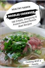Healthy Ramen Noodle Cookbook