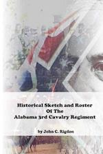 Historical Sketch & Roster of the Alabama 3rd Cavalry Regiment