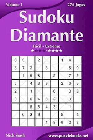 Sudoku Diamante - Facil Ao Extremo - Volume 1 - 276 Jogos