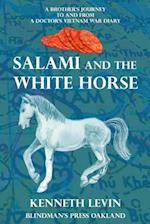 Salami and the White Horse af Kenneth Levin