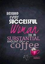 Behind Every Successful Woman - A Journal af Rogena Mitchell-Jones