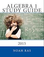Algebra 1 Study Guide