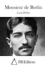 Monsieur de Berlin af Louis Delluc