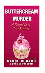 Buttercream Murder af Carol Durand, Summer Prescott