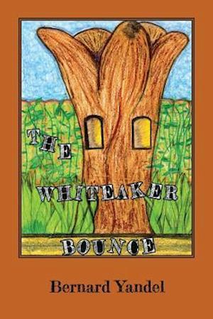 Bog, paperback The Whiteaker Bounce af Bernard Yandel