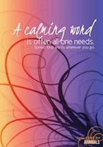 A Calming Word - A Journal af Rogena Mitchell-Jones