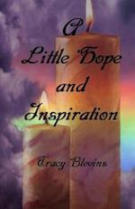 A Little Hope and Inspiration